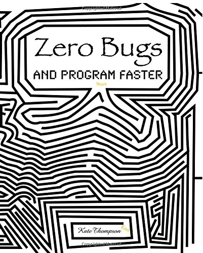 zero-bugs-and-program-faster
